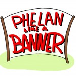 phelan_like_a_banner