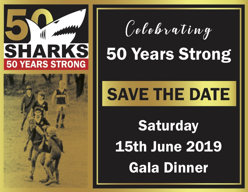 Sharks JFC celebrating 50 years strong. Save the date: Saturday 15th June 2019, Gala Dinner